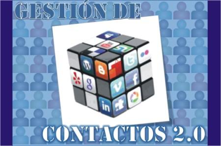 Gestión de Contactos 2.0 - Marketing Político en la Red