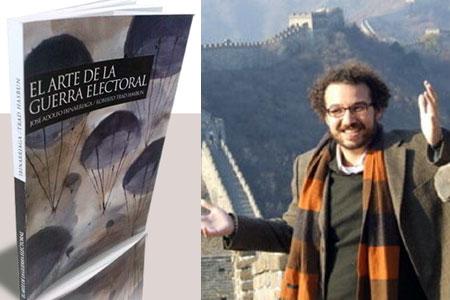 Roberto Trad - El arte de la guerra electoral