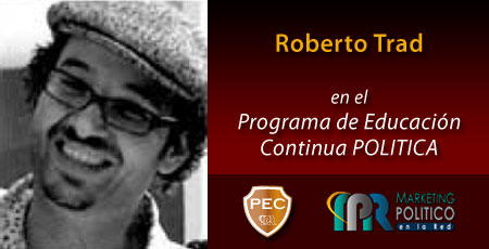 Roberto Trad - Marketing Político en la Red