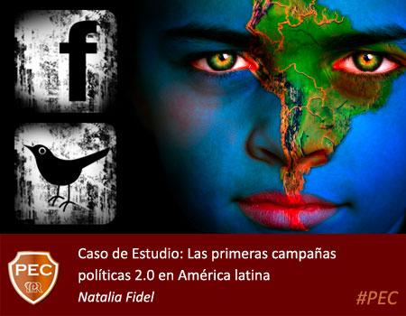 Natalia Fidel - Las primeras campañas  políticas 2.0 en América latina