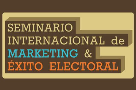 Seminario Internacional de Marketing y Exito Electoral