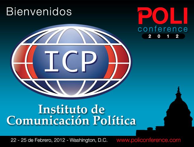 Instituto de Comunicación Política ICP - POLI Conference 2012
