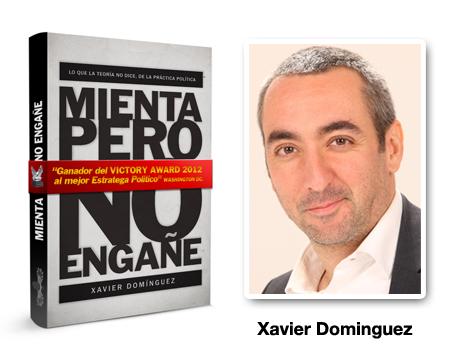 Mienta pero no engañe - Xavier Dominguez