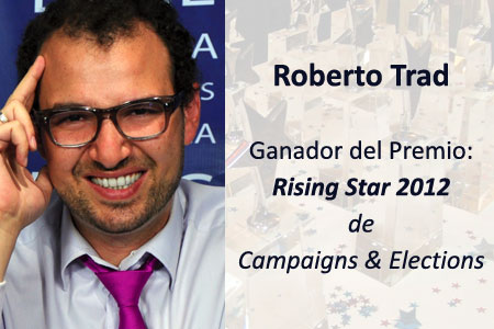 Roberto Trad, Rising Star 2012, Campaigns and Elections