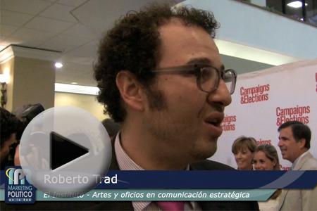 Entrevista con Roberto Trad, ganador del Rising Star 2012 de Campaigns and Elections