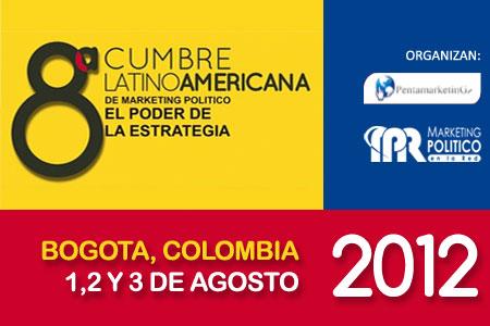 """8º Cumbre Latinoamericana de Marketing Político """"El Poder de la Estrategia"""""""
