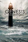 Génesis del Liderazgo - Miguel Matilla