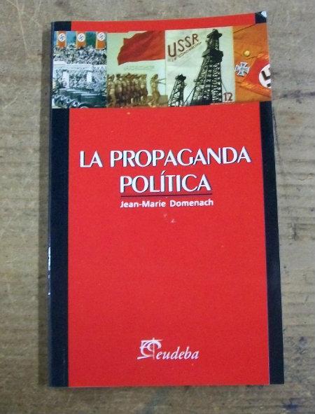 jean-marie-domenach-la-propaganda-politica_MLA-F-4364237671_052013
