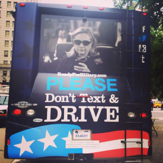 Hillary Clinton - Don't text and drive